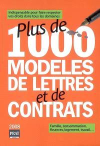 Plus de 1.000 modèles de lettres et de contrats : indispensable pour faire respecter vos droits dans tous les domaines : famille, consommation, finances, logement, travail...