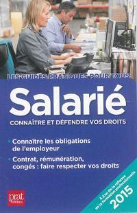 Salarié : connaître et défendre vos droits