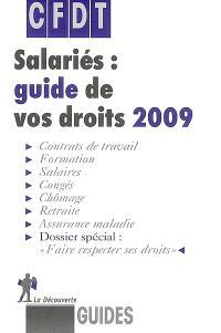 Salariés : guide de vos droits 2009