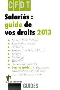 Salariés : guide de vos droits 2013
