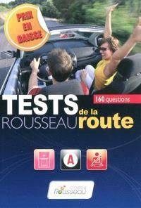 Tests Rousseau de la route 2010