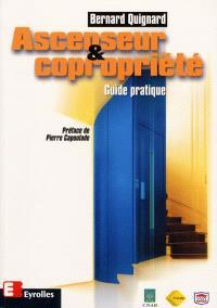 Ascenseur et copropriété : guide pratique