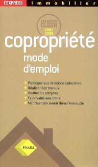 Copropriété, mode d'emploi : les guides Cléon 2007-2008
