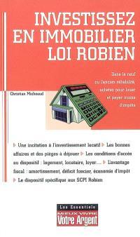 Investissez en immobilier, loi Robien