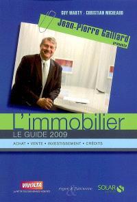 L'immobilier : le guide 2009