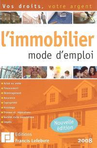 L'immobilier : mode d'emploi