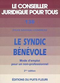 Le syndic bénévole : mode d'emploi pour un non-professionnel
