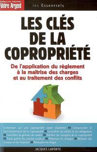 Les clés de la copropriété : application du règlement, maîtrise des charges, traitement des conflits
