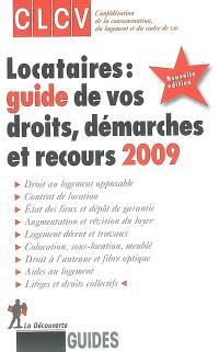 Locataires : guide de vos droits, démarches et recours 2009