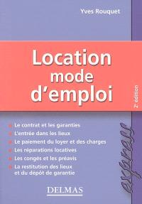 Location, mode d'emploi