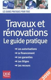 Travaux et rénovations : le guide pratique