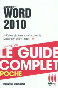 Word 2010 : créez et gérez vos documents Microsoft Word 2010