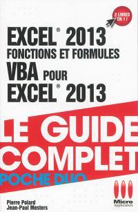 Excel 2013 : fonctions et formules. VBA pour Excel 2013