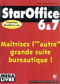StarOffice 6 et 7 et OpenOffice.org 1.1 : maîtrisez l'autre grande suite bureautique