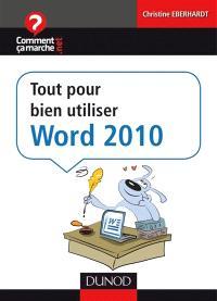 Tout pour bien débuter avec Word 2010