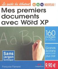 Mes premiers documents avec Word XP