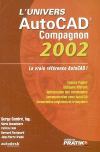 L'Univers  : Autocad compagnon 2002