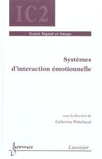 Systèmes d'interaction émotionnelle
