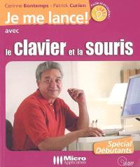 Je me lance avec le clavier et la souris