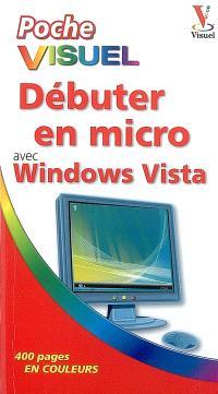 Débuter en micro avec Windows Vista