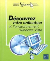Découvrez votre ordinateur et l'environnement Windows Vista