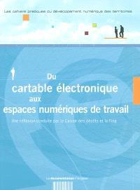 Du cartable électronique aux espaces numériques de travail