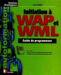 Initiation à la programmation WAP et WML