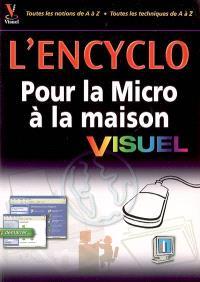 L'encyclo visuel pour la micro à la maison