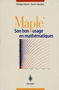 Maple : son bon usage en mathématique