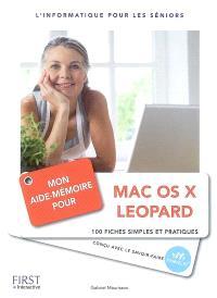 Mon aide-mémoire pour Mac OS X Leopard : 100 fiches simples et pratiques : l'informatique pour les seniors