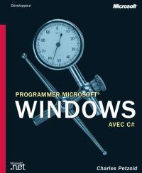 Progammer Microsoft Windows avec C #
