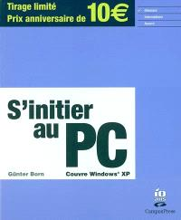 S'initier au PC : couvre Windows SP