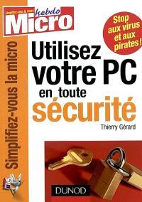 Utiliser votre PC en toute sécurité