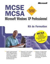 Windows XP Pro : examens MCSE et MCSE 77-270