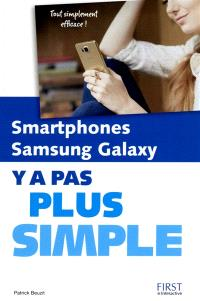 Smartphones Samsung Galaxy : y a pas plus simple