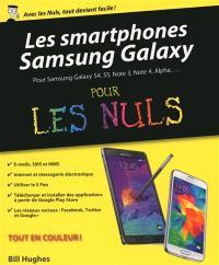 Les smartphones Samsung Galaxy pour les nuls : pour Samsung Galaxy S4, S5, Note 3, Note 4, Alpha...