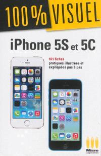 iPhone 5S et 5C : 101 fiches pratiques illustrées et expliquées pas à pas