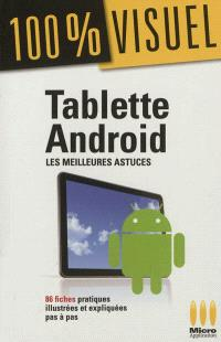 Tablettes Android : les meilleures astuces