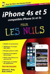 iPhone 4s et 5 compatible iPhone 5c et 5s : édition iOS 7 : pour les nuls