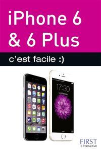 iPhone 6 & 6 Plus : c'est facile