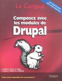 Composez avec les modules de Drupal