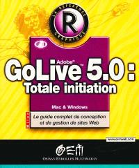 Golive 5.0, totale initiation