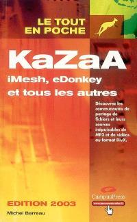 KaZaA, iMesh, eDonkey et tous les autres