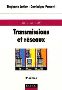Transmissions et réseaux : BTS, IUT, IUP