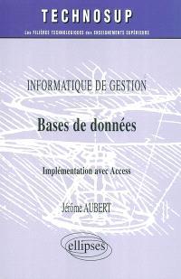 Bases de données : informatique de gestion : implémentation avec Access