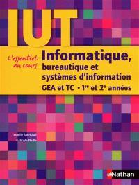 Informatique, bureautique et systèmes d'information, GEA et TC, 1re et 2e années