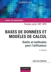 Bases de données et modèles de calcul : outils et méthodes pour l'utilisateur