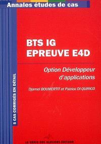BTS IG épreuve E4D, option développeur d'applications : 5 cas corrigés en détail