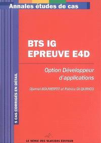 BTS IG, épreuve E4D : option développeur d'applications : 5 cas corrigés en détail