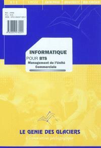 Informatique pour BTS : management de l'unité commerciale